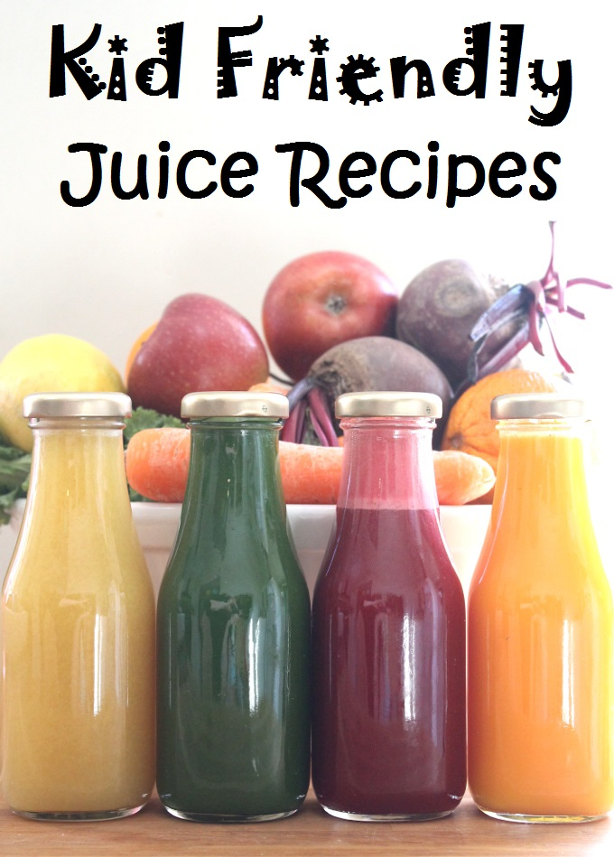Four Kid Friendly Juice Recipes - My Fussy Eater