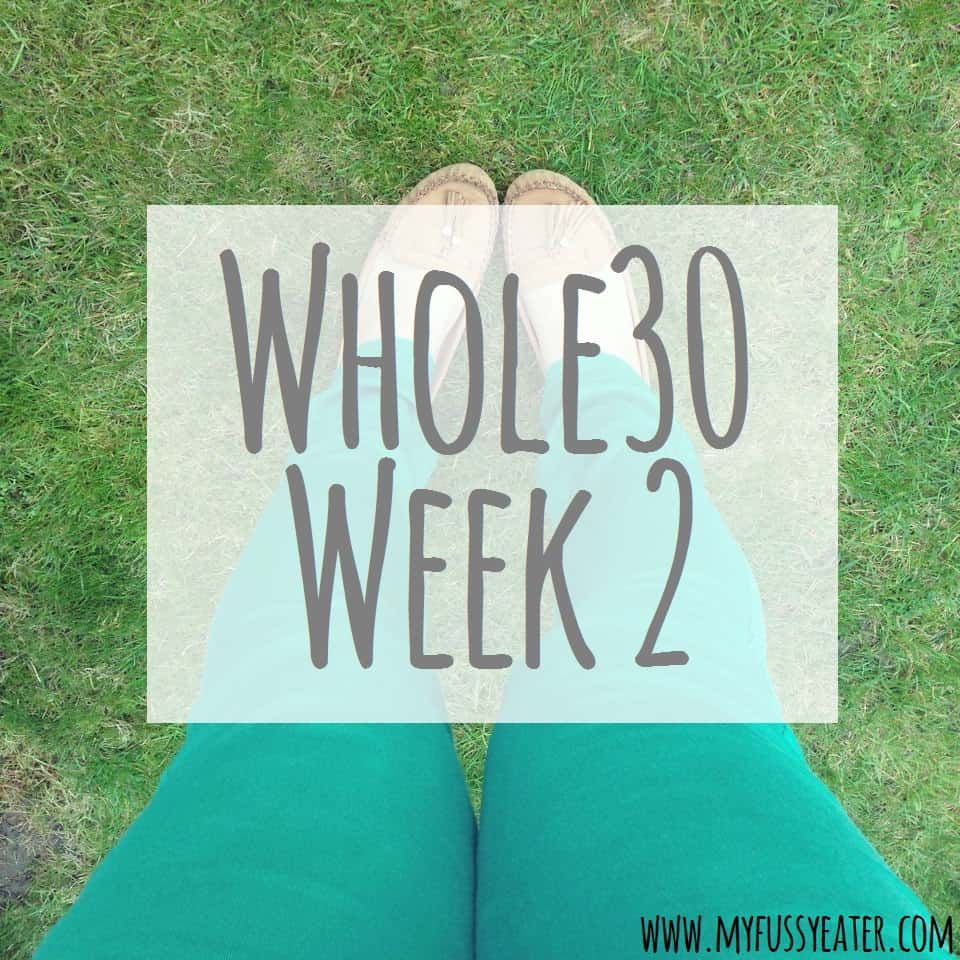 Whole 30 Week 2