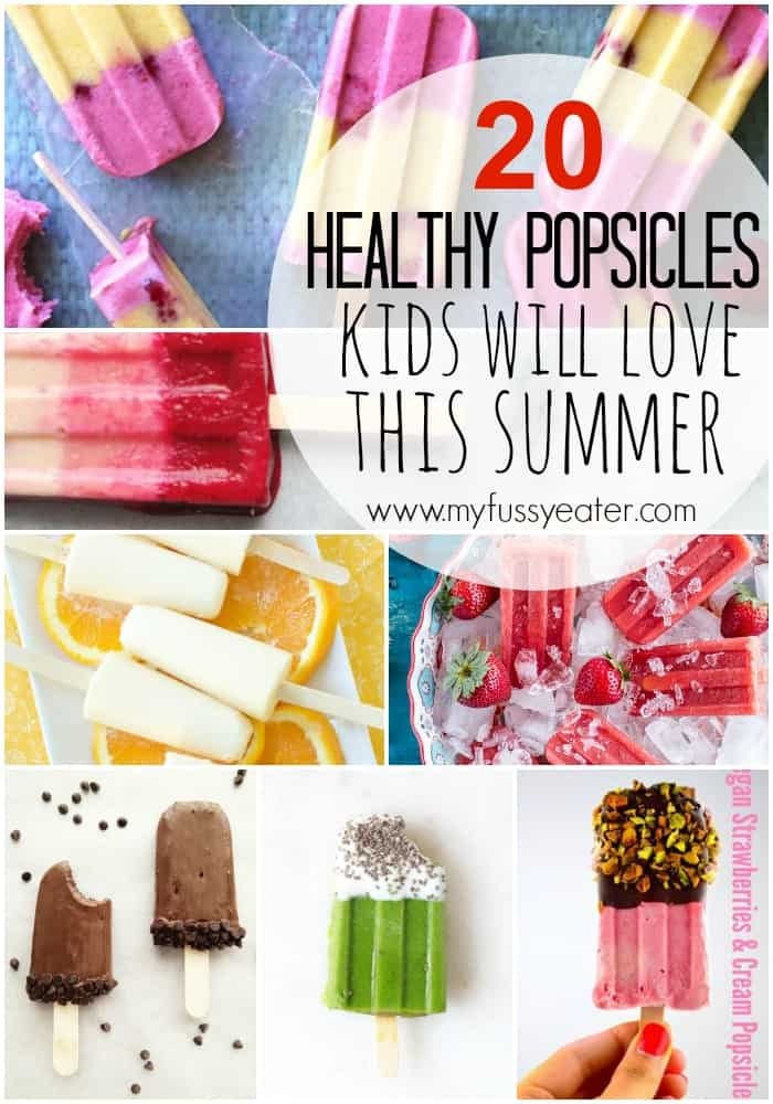 20 Healthy Homemade Popsicles Your Kids Will Love This Summer | My Fussy Eater Blog