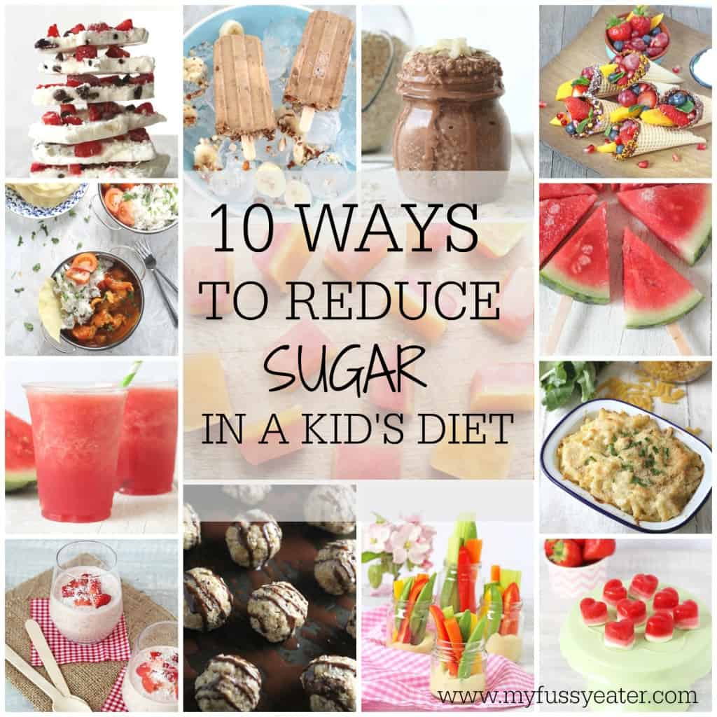 Ten easy ways you can reduce sugar in your childrens' diet. Try these simple food swaps   My Fussy Eater Blog