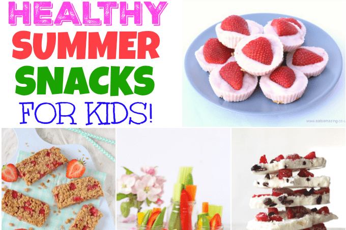 25 of the best healthy summer snack for kids my fussy eater