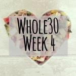 Whole30 Week 4