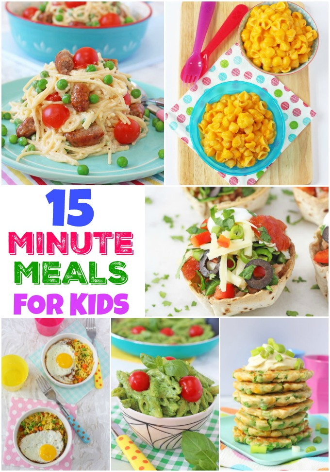15 Minute Meals for Kids and Families
