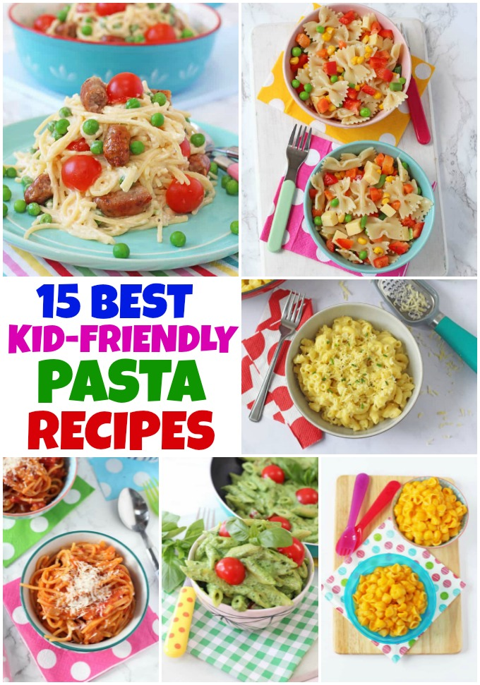 the best kid friendly pasta recipes