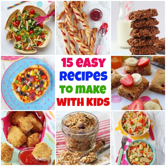 15 Easy Recipes To Make With Kids Pinterest Pin