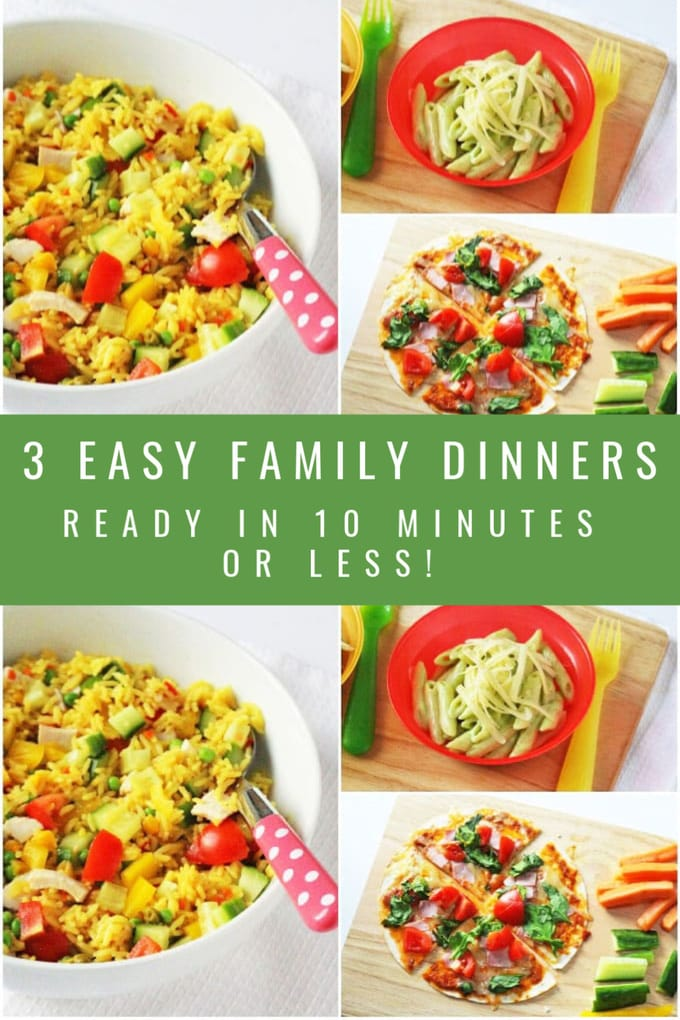 3 easy family dinners ready in 10 minutes or less